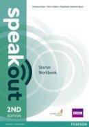 Eales, Frances; Oakes, Steve; Dimond-Bayer, Stephanie - Speakout Starter Workbook Without Key - 9781292114484 - V9781292114484
