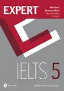 Aish, Ms Fiona, Tomlinson, Jo, Aravanis, Ms Rosemary - Expert IELTS 5 Teacher's Resource Book - 9781292125237 - V9781292125237