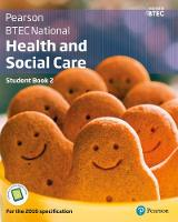 Aldworth, Carolyn, Matthews, Nicola, Cramphorn, Nicola, Hocking, Sue, Howarth, Liz, Lawrence, Pete, Snaith, Marjorie, Whitehouse, Mary, Haworth, Eliza - BTEC Nationals Health and Social Care: Student Book 2 + Activebook: For the 2016 Specifications (BTEC Nationals Health and Social Care 2016) - 9781292126029 - V9781292126029