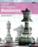 Richards, Catherine, Phillips, Jenny, Smith, Julie - BTEC Nationals Business: Student Book + Activebook 2: For the 2016 Specifications (BTEC Nationals Business 2016) - 9781292126258 - V9781292126258