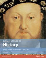 Taylor, Mr Simon - Edexcel GCSE (9-1) History Henry VIII and His Ministers, 1509-1540: Student Book (Edexcel GCSE History (9-1)) - 9781292127255 - V9781292127255