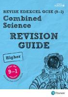 Saunders, Nigel, Lowrie, Pauline, O'Neill, Mike - REVISE Edexcel GCSE (9-1) Combined Science Higher Revision Guide: Higher (REVISE Edexcel GCSE Science 11) - 9781292131634 - V9781292131634