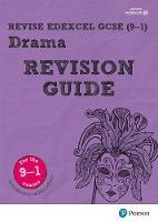 Johnson, John, Reed, William - Revise Edexcel GCSE (9-1) Drama Revision Guide: (with free online edition) (REVISE Edexcel GCSE Drama) - 9781292131986 - V9781292131986