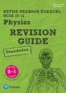 O'Neill, Mike, Johnson, Penny - REVISE Edexcel GCSE (9-1) Physics Foundation Revision Guide: Foundation (REVISE Edexcel GCSE Science 11) - 9781292133690 - V9781292133690
