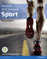 Gledhill, Adam, Taylor, Richard, Sutton, Louise, Fleet, Matthew, Manley, Chris, Sergison, Alex, Lydon, Chris - BTEC Nationals Sport Student Book 1 + Activebook: For the 2016 Specifications (BTEC Nationals Sport 2016) - 9781292134000 - V9781292134000