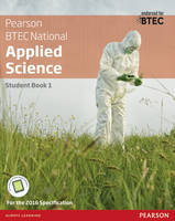Hartley, Joanne, Annets, Frances, Meunier, Chris, Llewellyn, Roy, Hocking, Sue, Peers, Alison, Parmar, Catherine - BTEC Nationals Applied Science: Student Book Level 3 (BTEC Nationals Applied Science 2016) - 9781292134093 - V9781292134093