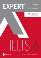 Walsh, Clare, Warwick, Lindsay - Expert IELTS 6 Coursebook and MyEnglishLab Pin Pack: Band 6 - 9781292134833 - V9781292134833