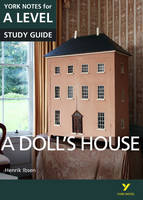 Gray, Frances - A Doll's House: York Notes for A-Level - 9781292138152 - V9781292138152