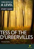 Sayer, Dr Karen, Palmer, Dr Beth - Tess of the D'Urbervilles: York Notes for A-Level - 9781292138176 - V9781292138176