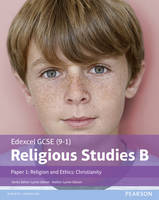 Not Available (NA) - Edexcel GCSE (9-1) Religious Studies B Paper 1: Religion and Ethics - Christianity - 9781292139326 - V9781292139326