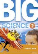 A.A.V.V, . - Big Science 2 Student Book - 9781292144429 - V9781292144429