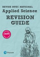 Brentnall, Mr David, Fullick, Ann, Lees, Ms Karlee, Meunier, Chris, Usher, Carol - Revise BTEC National Applied Science Revision Guide: (with free online edition) (REVISE BTEC Nationals in Applied Science) - 9781292150048 - V9781292150048
