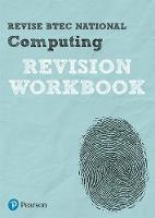 Gate, Christine, Farrell, Steve, McGill, Mr Richard, Fishpool, Mark - Revise BTEC National Computing Revision Workbook (REVISE BTEC Nationals in Computing) - 9781292150192 - V9781292150192