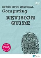 Fishpool, Mark, Gate, Christine, Farrell, Steve, McGill, Mr Richard - Revise BTEC National Computing Revision Guide: (with free online edition) (REVISE BTEC Nationals in Computing) - 9781292150208 - V9781292150208
