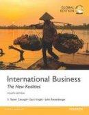 S. Tamer Cavusgil, Gary Knight, John Riesenberger - International Business: The New Realities - 9781292152837 - V9781292152837