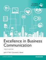 Thill, John V., Bovee, Courtland L. - Excellence in Business Communication Plus MyBCommLab with Pearson eText - 9781292156767 - V9781292156767