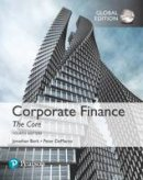 Berk, Jonathan, DeMarzo, Peter - Corporate Finance: The Core, Global Edition - 9781292158334 - V9781292158334