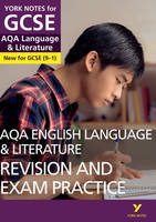 Eddy, Steve - AQA English Language and Literature Revision and Exam Practice: York Notes for GCSE (9-1) - 9781292169781 - V9781292169781