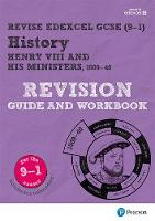 Dowse, Brian - Revise Edexcel GCSE (9-1) History Henry VIII Revision Guide and Workbook (Revise Edexcel GCSE History 16) - 9781292176390 - V9781292176390