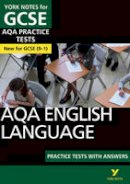 White, Susannah - AQA English Language Practice Tests with Answers: York Notes for GCSE (9-1) - 9781292186337 - V9781292186337