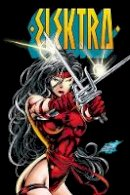 Milligan, Peter, Hama, Larry - Elektra by Peter Milligan, Larry Hama & Mike Deodato Jr.: The Complete Collection - 9781302904333 - V9781302904333