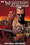 Millar, Mark - Wolverine: Old Man Logan - 9781302904630 - V9781302904630