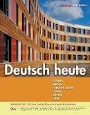 Moeller, Jack, Berger, Simone, Hoecherl-Alden, Gisela, Howes, Seth, Adolph, Winnie - Deutsch heute, Enhanced - 9781305077157 - V9781305077157