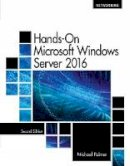 Palmer, Michael - Hands-On Microsoft Windows Server 2016 - 9781305078628 - V9781305078628