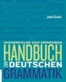 Rankin, Jamie, Wells, Larry - Handbuch zur deutschen Grammatik - 9781305078840 - V9781305078840