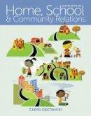 Gestwicki, Carol - Home, School, and Community Relations - 9781305089013 - V9781305089013
