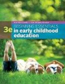 Gordon, Ann, Williams Browne, Kathryn - Beginning Essentials in Early Childhood Education - 9781305089037 - V9781305089037