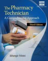 Moini, Jahangir - The Pharmacy Technician: A Comprehensive Approach - 9781305093089 - V9781305093089