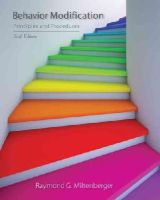 Miltenberger, Raymond G. - Behavior Modification: Principles and Procedures - 9781305109391 - V9781305109391