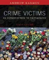 Karmen, Andrew - Crime Victims: An Introduction to Victimology - 9781305261037 - V9781305261037