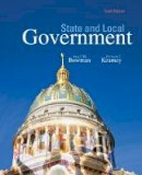 Bowman, Ann O'M., Kearney, Richard C. - State and Local Government - 9781305388475 - V9781305388475