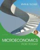 Tucker, Irvin B. - Microeconomics For Today - 9781305507111 - V9781305507111