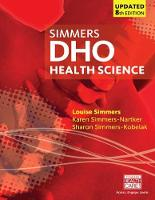 Simmers, Louise M, Simmers-Nartker, Karen, Simmers-Kobelak, Sharon - DHO Health Science Updated - 9781305509511 - V9781305509511