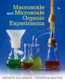 Williamson, Kenneth L., Masters, Katherine M. - Macroscale and Microscale Organic Experiments - 9781305577190 - V9781305577190