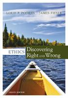 Pojman, Louis P., Fieser, James - Ethics: Discovering Right and Wrong - 9781305584556 - V9781305584556