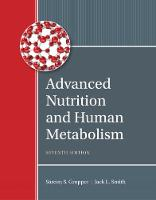 Gropper, Sareen S., Smith, Jack L., Carr, Timothy P. - Advanced Nutrition and Human Metabolism - 9781305627857 - V9781305627857
