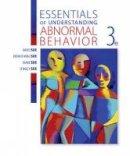 Sue, David, Sue, Derald Wing, Sue, Diane M. - Essentials of Understanding Abnormal Behavior - 9781305639997 - V9781305639997