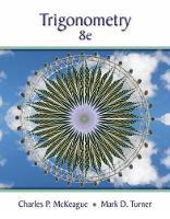 McKeague, Charles P., Turner, Mark D. - Trigonometry - 9781305652224 - V9781305652224