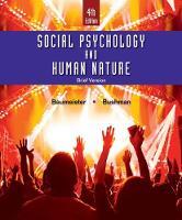 Baumeister, Roy F., Bushman, Brad J. - Social Psychology and Human Nature, Brief - 9781305673540 - V9781305673540