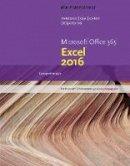Parsons, June Jamrich, Oja, Dan, Carey, Patrick, DesJardins, Carol - New Perspectives Microsoft Office 365 & Excel 2016: Comprehensive - 9781305880405 - V9781305880405