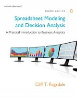 Ragsdale, Cliff - Spreadsheet Modeling & Decision Analysis: A Practical Introduction to Business Analytics, 8th edition - 9781305947412 - V9781305947412