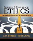Brooks, Leonard J., Dunn, Paul - Business & Professional Ethics for Directors, Executives & Accountants - 9781305971455 - V9781305971455