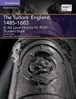 Dalton, Hannah - A/AS Level History for AQA the Tudors: England, 1485-1603 Student Book - 9781316504321 - V9781316504321