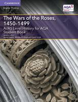 Lutkin, Jessica - A/AS Level History for AQA the Wars of the Roses, 1450-1499 Student Book - 9781316504376 - V9781316504376