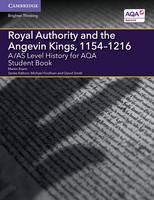 Evans, Martin - A/AS Level History for AQA Royal Authority and the Angevin Kings, 1154-1216 Student Book (A Level (AS) History AQA) - 9781316504390 - V9781316504390