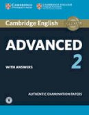 Not Available - Cambridge English Advanced 2 Student's Book with answers and Audio: Authentic Examination Papers (CAE Practice Tests) - 9781316504499 - V9781316504499
